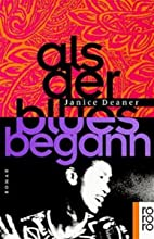 Where Blue Begins by Janice Deaner