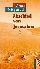Lover, Traitor: A Jerusalem Story by Anna…