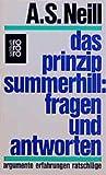 Neill, Alexander Sutherland: Das Prinzip Summerhill.