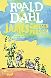 Dahl, James: James und Der Riesenpfirsch/James &amp; the Giant Peach