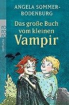 Das große Buch vom kleinen Vampir. by…