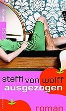Ausgezogen (Junge Erwachsene) by Steffi von…