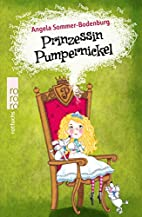 Prinzessin Pumpernickel by Angela…