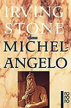 Michelangelo: Biographischer Roman (rororo)…