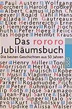 Das rororo- Jubiläumsbuch. Die besten…