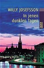In jenen dunklen Tagen. by Willy Josefsson