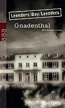 Gnadenthal by Hiltrud Leenders