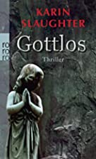 Gottlos by Karin Slaughter