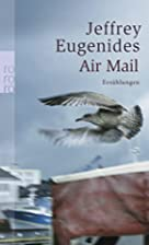 Air Mail. by Jeffrey Eugenides