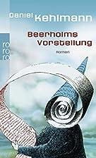 Beerholms Vorstellung by Daniel Kehlmann