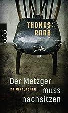 Der Metzger muss nachsitzen by Thomas Raab