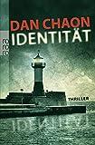 Dan Chaon: Identität