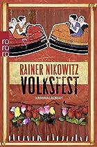 Volksfest by Rainer Nikowitz