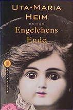 Engelchens Ende. by Uta-Maria Heim