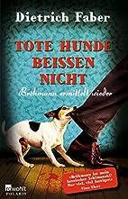 Tote Hunde beißen nicht: Bröhmann…
