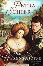 Der Hexenschöffe by Petra Schier