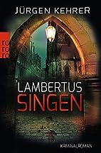 Lambertus-Singen by Jürgen Kehrer