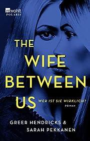 The Wife Between Us: Wer ist sie wirklich?…