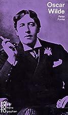 Oscar Wilde: Mit Selbstzeugnissen und…
