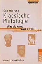 Orientierung Klassische Philologie: Was sie…