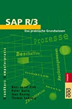 SAP R/3. Das praktische Grundwissen. by…