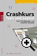 Crashkurs Typo und Layout by Cyrus D.…