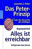 Peter, Laurence J.: Das Peter-Prinzip. Alles ist erreichbar. Sonderausgabe.
