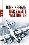 John Keegan: Der Zweite Weltkrieg