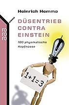 Düsentrieb contra Einstein : 100…