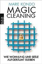 Magic Cleaning 2: Wie Wohnung und Seele…