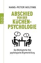 Abschied von der Küchenpsychologie by…