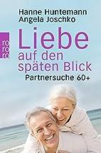 Liebe auf den späten Blick: Partnersuche 60…