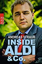 Inside Aldi & Co. by Andreas Straub