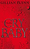 Gillian Flynn: Cry Baby