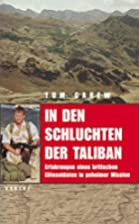 In den Schluchten der Taliban. by Tom Carew