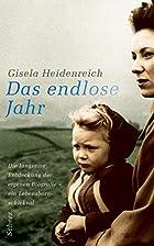 Das endlose Jahr by Gisela Heidenreich