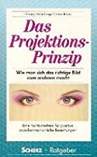 The Projection Principle by George Weinberg