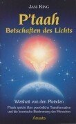 P'taah - Botschaften des Lichts by Jani King
