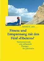 Fitness und Entspannung mit den Fünf…