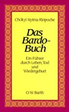Das Bardo-Buch by Chökyi Nyima Rinpoche