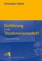 Einführung in die Theaterwissenschaft by…