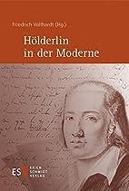 Hölderlin in der Moderne by Friedrich…