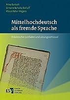 Mittelhochdeutsch als fremde Sprache :…