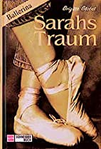 Ballerina 1. Sarahs Traum. ( Ab 12 J.) by…