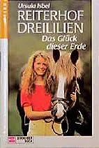 Reiterhof Dreililien, Bd.1, Das Glück…