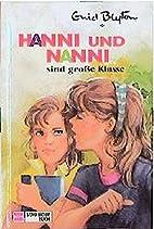 Hanni und Nanni, Bd.17, Hanni und Nanni sind…