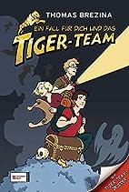 Ein Fall für dich und das Tiger-Team ( Bd.…