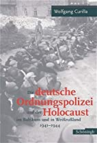 Die deutsche Ordnungspolizei und der…