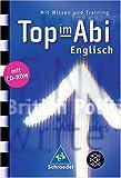 Nowotny, Sarah: Top im Abi. Englisch. Mit CD-ROM