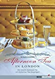 Susan Cohen: Afternoon Tea in London
